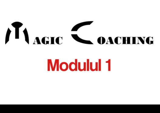 Magic Coaching - Curs de specialist în activitatea de coaching - Modulul 01